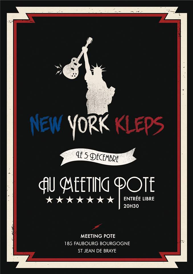 "5 decembre 2015 New York Kleps à Saint Jean de Braye ""Meeting Pote"""