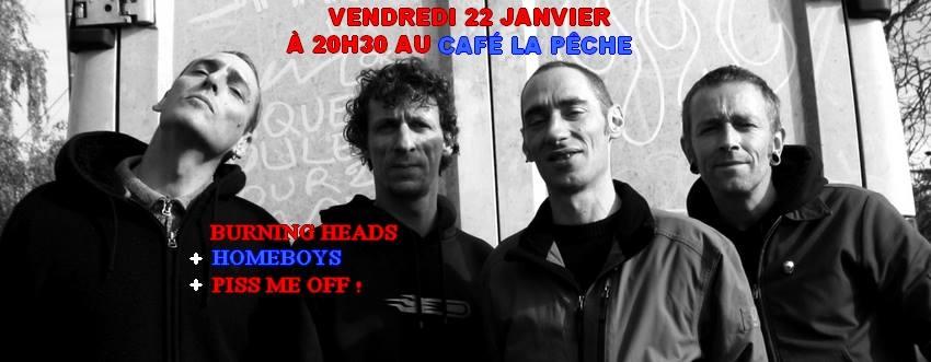 """22 janvier 2016 Piss Me Off, Homeboys, Burning Heads à Montreuil """"Café la Pêche"""""""