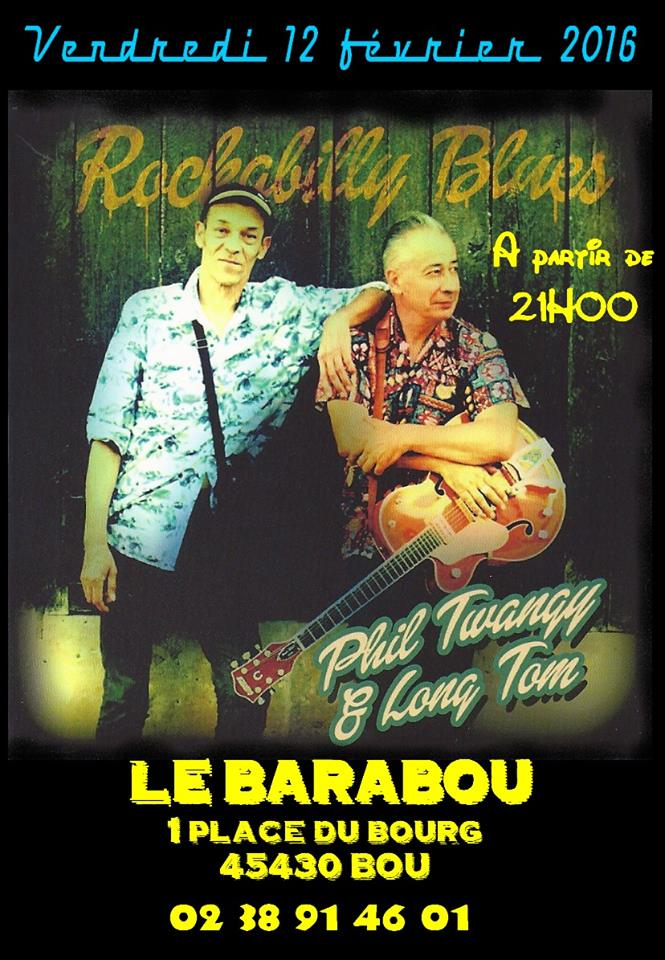 "12 fevrier 2016 Phil Twangy et Long Tom à Bou ""Barabou"""