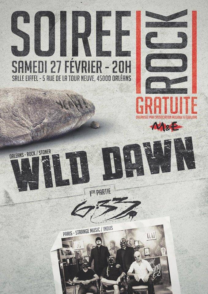 "27 fevrier 2016 6.33, Wild Dawn à Orléans ""Salle Eiffel"""