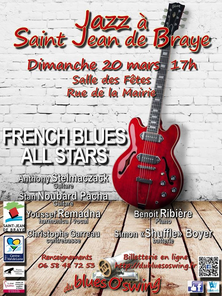 "20 mars 2016 French Blues All Stars à Saint Jean de Braye ""Salle des Fêtes"""