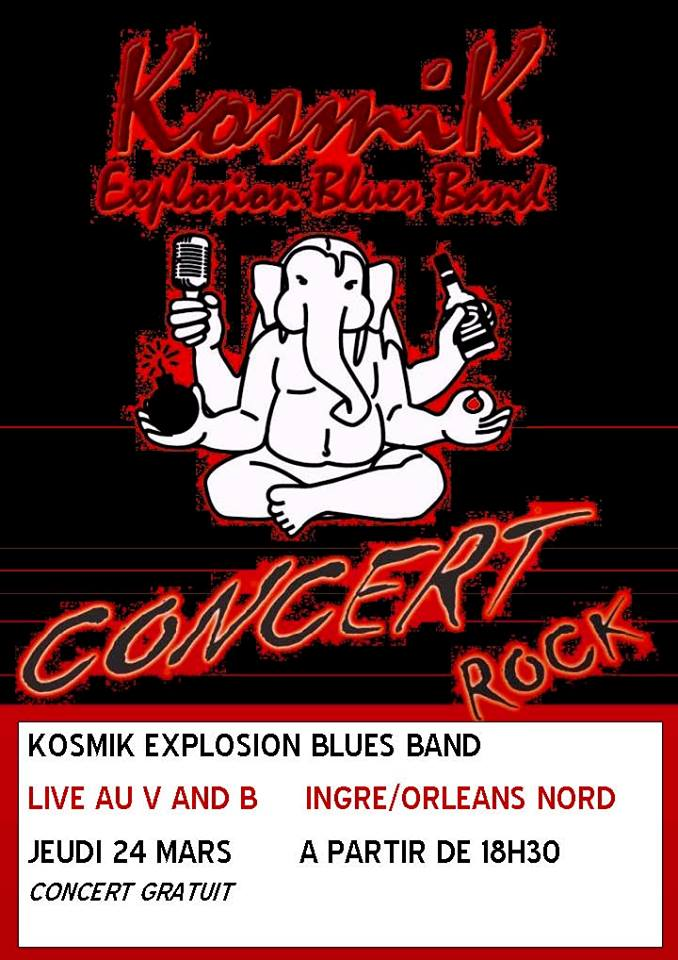 "24 mars 2016 Kosmik Explosion Blues Band à Ingré ""V&B"""