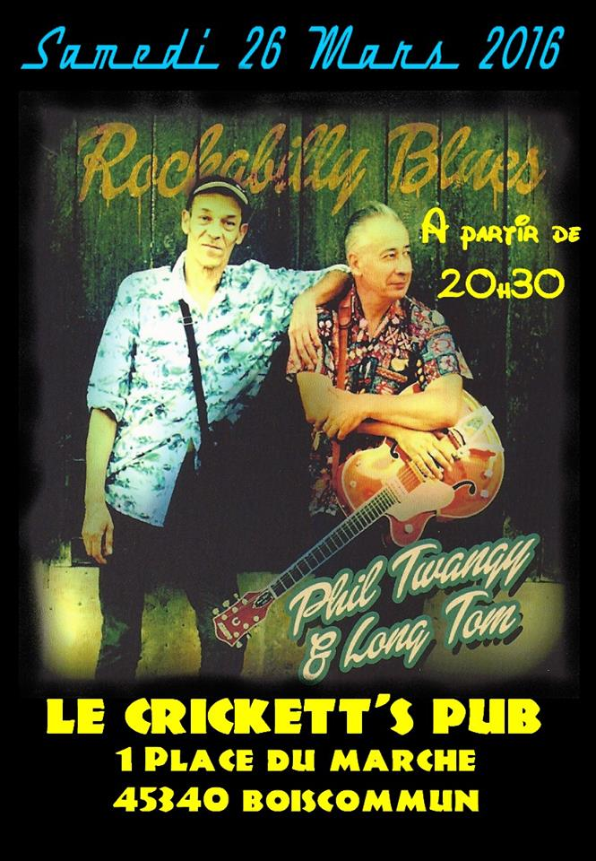 "26 mars 2016 Phil Twangy & Long Tom à Boiscommun ""Crickett's Pub"""