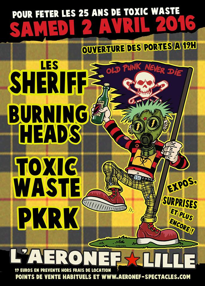 "2 Avril 2016 Toxic Waste, PKRK, Burning Heads, les Sheriff à Lille ""Aeronef"""