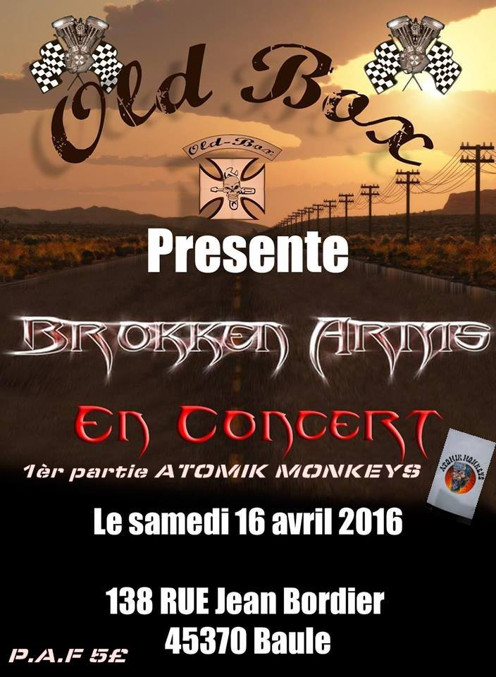 "16 Avril 2016 Atomik Monkeys, Brokken Arms à Baule ""Old Box"""