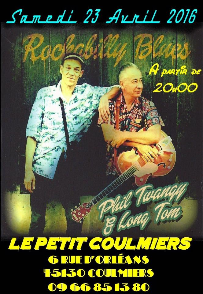 "23 Avril 2016 Phil Twangy & Long Tom à Coulmiers ""le Petit Coulmiers"""