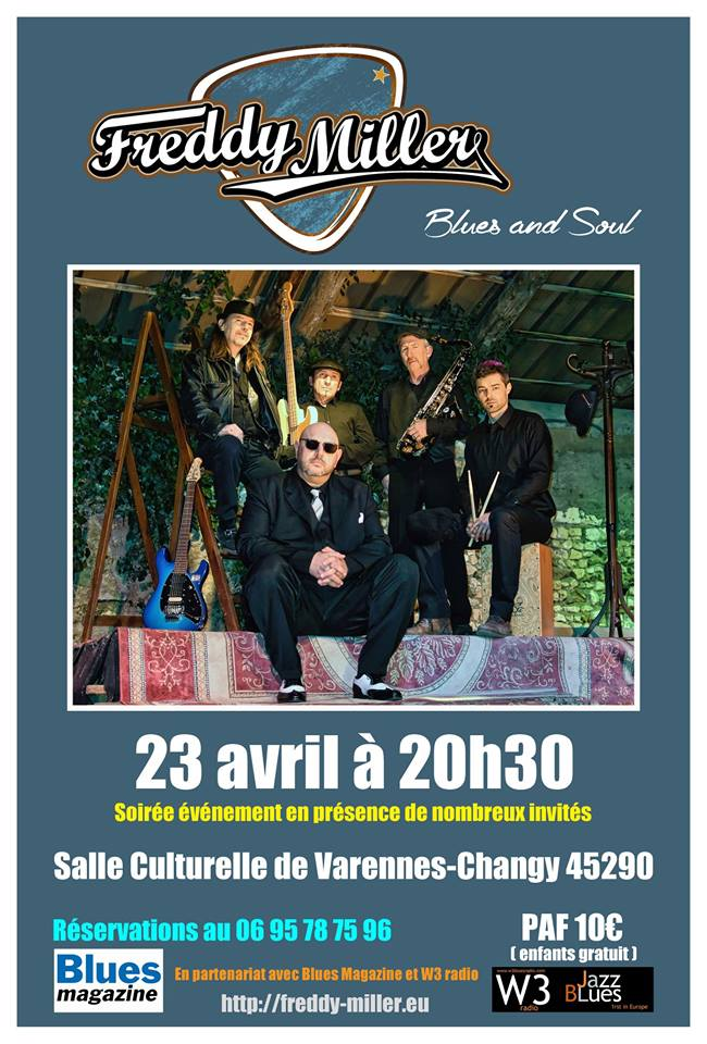 "23 avril 2016 Freddy Miller à Varennes Changy ""Salle Culturelle"""