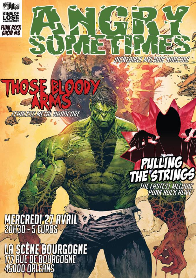 "27 avril 2016 Pulling The String, Those Bloody Arms, Angry Sometimes à Orléans ""La Scene Bourgogne"""