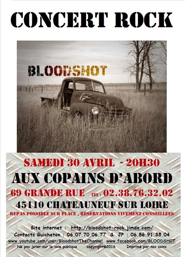 """30 avril 2016 Bloodshot à Chateauneuf Sur Loire """"Aux Copains d'Abord"""""""