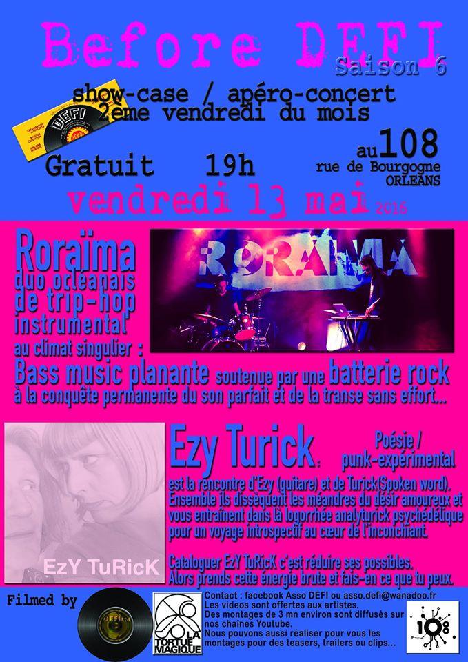 """13 mai 2016 Roraima, Ezy Turick à Orléans """"le 108"""""""