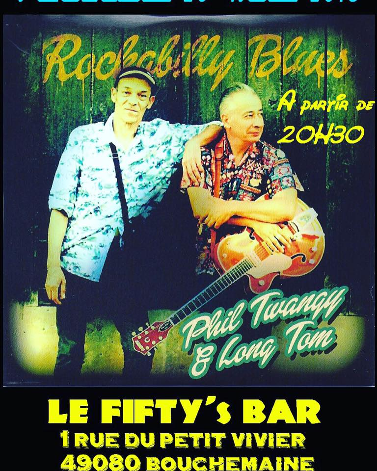 "20 mai 2016 Phil Twangy & Long Tom à Bouchemaine ""Fifty's Bar"""