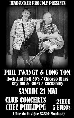"21 mai 2016 Phil Twangy & Long Tom à Montenay ""Chez Philippe"""