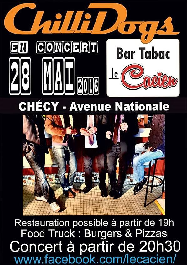 "28 mai 2016 Chillidogs à Checy ""Le Cacien"""