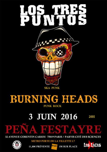 """3 Juin 2016 Will Be Allright, Burning Heads, Los Tres Puntos à Paris """"Pena Festayre"""""""