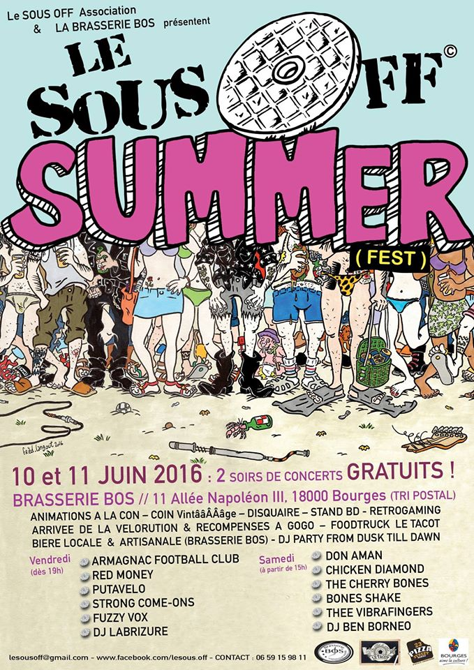 11 juin 2016 Don Aman, Chicken Diamond, The Cherry Bones, The Bones Shake, Thee Vibrafingers à Bourges « Brasserie Bos »