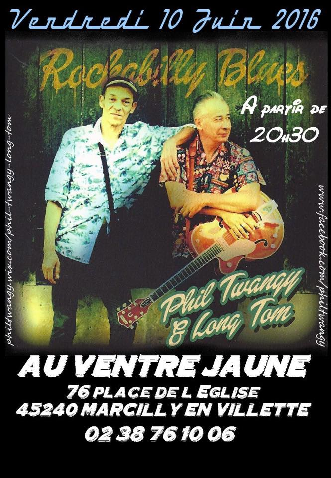 "10 juin 2016 Phil Twangy & Long Tom à Marcilly en Villette ""Le Ventre Jaune"""