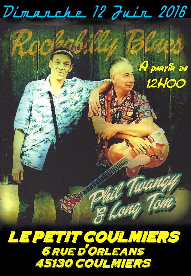 "12 Juin 2016 Phil Twangy & Long Tom à Coulmiers ""Le Petit Coulmiers"""