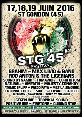 17 Juin 2016 Rod Anton & The Ligerians, Atomic Spliff, Tayazabeu, La Bonne Excuse, Tomawok, United By Skankin, Natural, Amfatik, Majesty Conakry, Fredo Faya, TSR à Saint Gondon