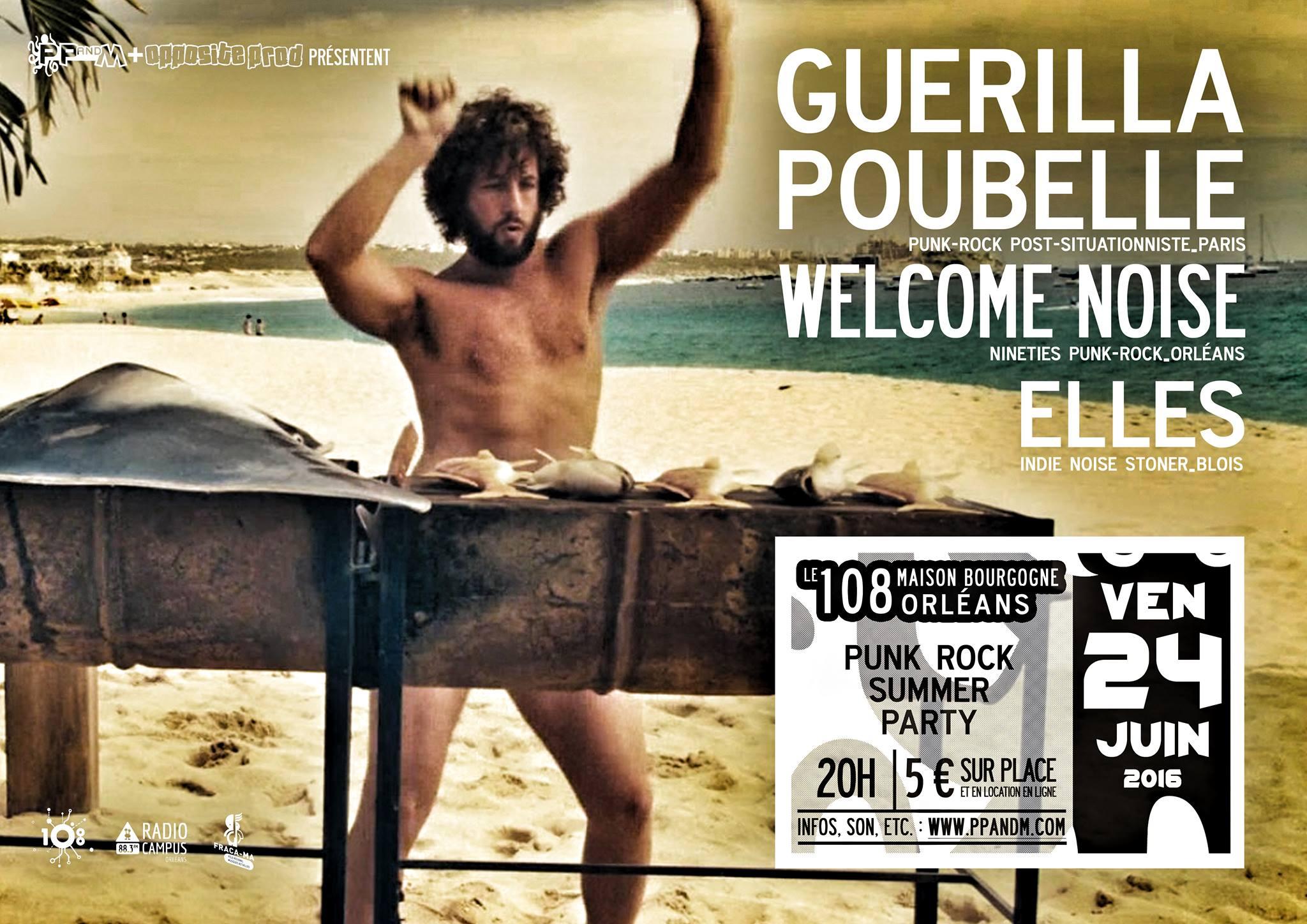 """24 Juin 2016 Elles, Welcome Noise, Guerilla Poubelle à Orléans """"le 108"""""""