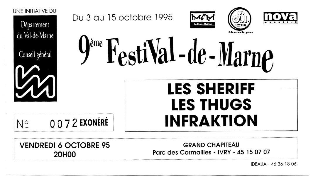 """6 octobre 1995 Les Sheriffs, Infraktion, Les Thugs à Ivry """"Grand Chapiteau Parc des Cormailles"""""""