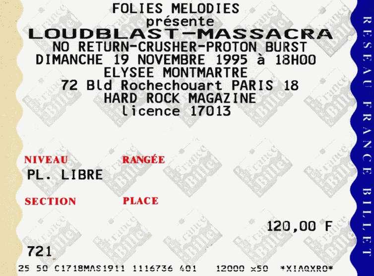 "19 novembre 1995 Massacra, Loudblast, No Return, Crusher, Proton Burst à Paris ""Elysée Montmartre"""