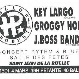 "4 mars 1996 Key Largo, Groggy Holly, J. Boss Band à Saint Jean de la Ruelle ""Salle des Fêtes"""