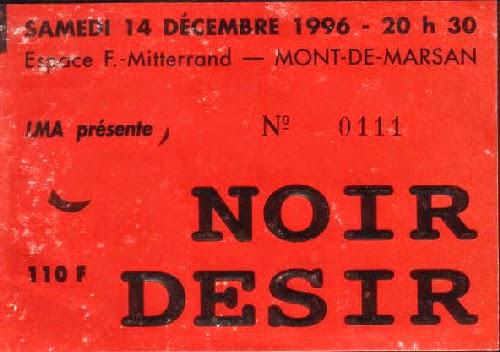 """14 Décembre 1996 Noir Desir à Mont De Marsan """"Espace François Mitterand"""""""