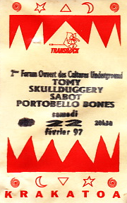 "22 février 1997 Portobello Bones, Tomy, Skull Dudgery, Sabot à Merignac ""Krakatoa"""