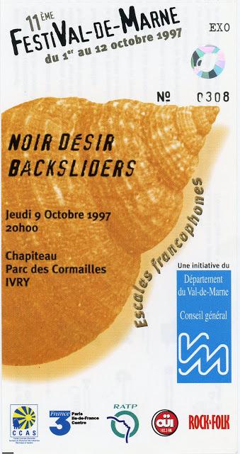 """9 octobre 1997 Backsliders, Noir Desir à Ivry Sur Seine """"Parc des Cormailles"""""""