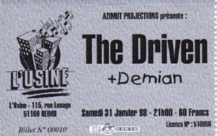 "31 janvier 1998 The Driven, Demian à Reims ""l'Usine"""