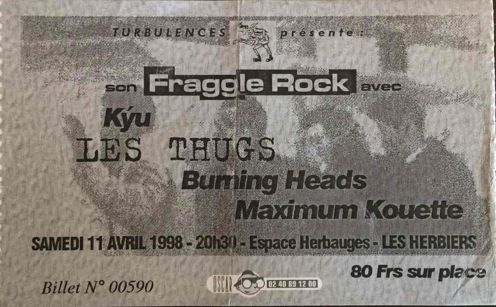 11 avril 1998 Maximum Kouette, Kyu, Burning Heads, les Thugs aux Herbiers