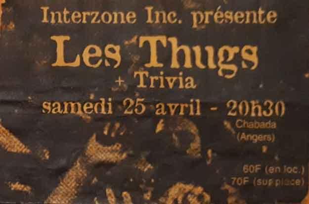 "25 avril 1998 Salaryman, Les Thugs, Trivia à Angers ""le Chabada"""