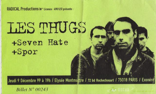 """9 décembre 1999 Les Thugs, Seven Hate, Spor à Paris """"Elysée Montmartre"""""""