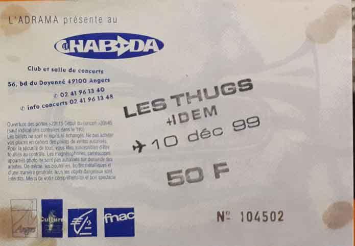 """10 décembre 1999 Les Thugs, Idem à Angers """"le Chabada"""""""