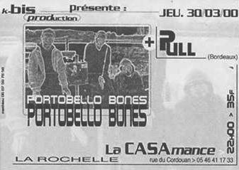 """30 mars 2000 Pull, Portobello Bones à La Rochelle """"la Casamance"""""""