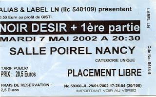 "7 Mai 2002 Noir Desir à Nancy ""Salle Poirel"""