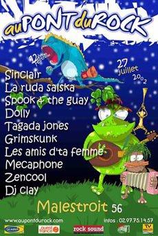 27 juillet 2002 La Ruda Salska, Spook & the Guay, Sinclair, Dolly, Les Amis d'ta femme, Zencool, Dj Clay, Tagada Jones, Grimskunk, Mécaphone à Malestroit