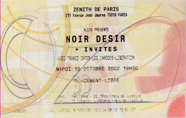 """15 octobre 2002 Noir Desir à Paris """"le Zenith"""""""