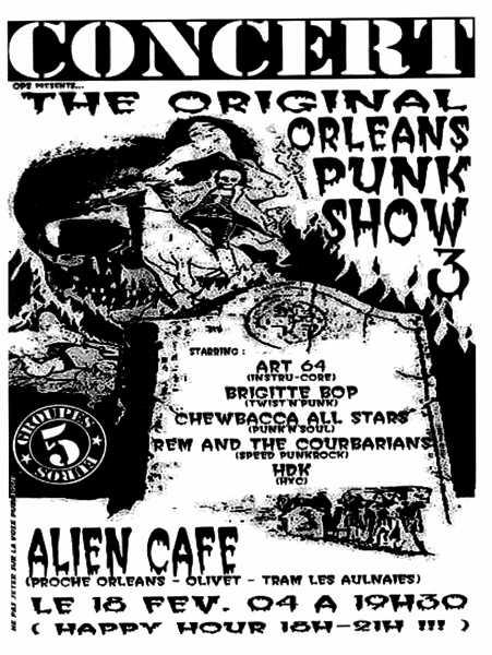 "18 février 2004 HDK, MEB, Chewbacca All Stars, Brigitte Bop, Art. 64 à Orléans ""Alien Café"""