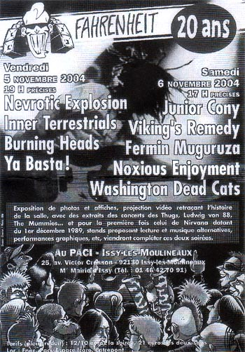 "5 novembre 2004 Ya Basta!, Nevrotic Explosion, Inner Terrestrials, Burning Heads à Issy les Moulineaux ""le Farenheit"""
