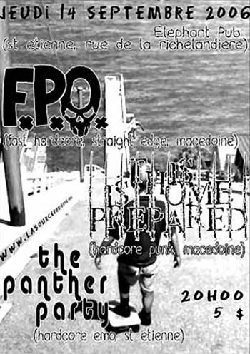 "14 septembre 2006 F.P.O, This Home Is Prepared, The Panther Party à Saint-Etienne ""Elephant Pub"""