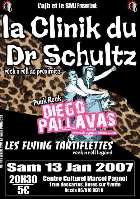 """13 janvier 2007 La Clinik Du Dr Schultz, Diego Pallavas, Les Flying Tartiflettes à Bure Sur Yvette """"Centre Culturel Marcel Pagnol"""""""