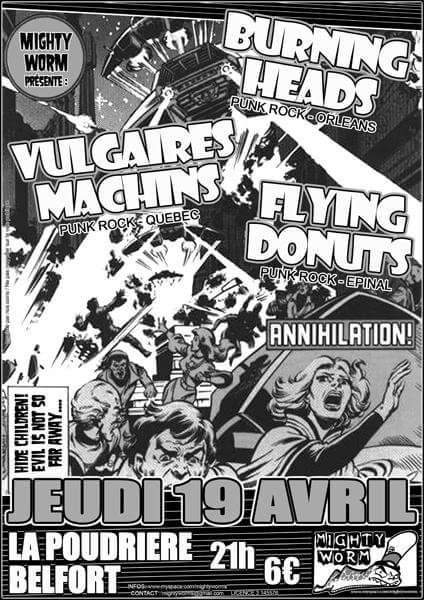 "19 avril 2007 Burning Heads, Vulgaires Machins, Flying Donuts à Belfort ""La Poudrière"""