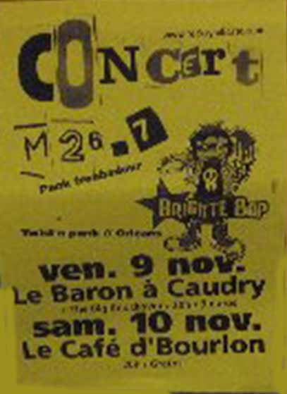 "9 novembre 2007 Brigitte Bop, M 26-7, The Big Knockover à Caudry  ""le Baron"""