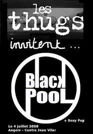 """4 juillet 2008 Sexy Pop, Blackpool, les Thugs à Angers """"Centre Jean Vilar"""""""