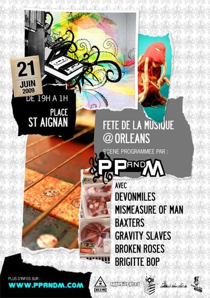 21 juin 2009 DevonMiles, Mismeasure Of Man, Baxters, Gravity Slaves, Broken Roses, Brigitte Bop à Orléans « Place Saint Aignan »