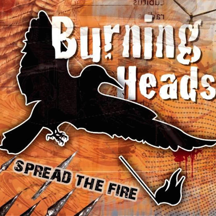 "Burning Heads ""Spread the fire"" CD - LP"