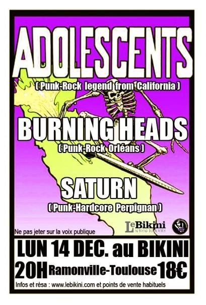 """14 décembre 2009 Burning Heads, The Adolescents, Saturn à Ramonville Saint Agne """"le Bikini"""""""