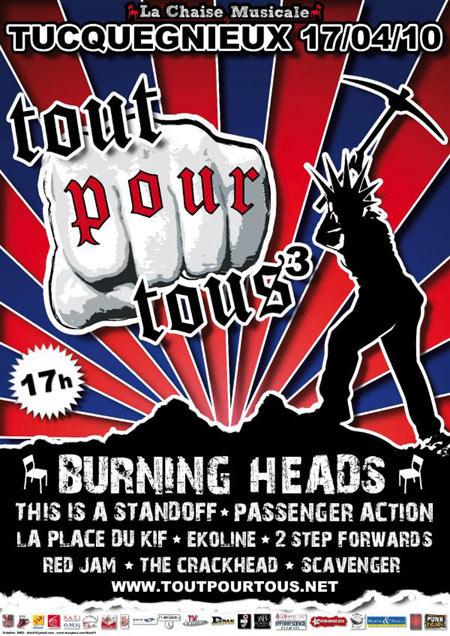 17 avril 2010 Burning Heads, This Is A Standoff, Passenger Action, La Place du Kif, PUT, Ekoline, 2 Step Forward, Red Jam, The Crackhead, Scavenger à Tucquegnieux