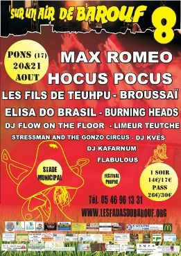 "20 aout 2010 Burning Heads, Max Romeo, Les Fils De Teuhpu, DJ Flow On The Floor, Limeur Teuch à Pons ""Stade"""
